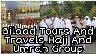 Bilaad Travel International | Hajj and Umrah | Monthly One Group | 60 Members - DT News