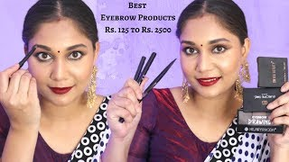 Best Eyebrow Products Starting Rs. 125 to Rs. 2500 | Nidhi Katiyar