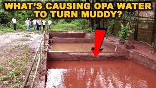 What's Causing Opa River Water To Turn Muddy? Locals Demand Action