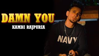 Damn You | New Song | Kambi Rajpuria | First Look | New Music Album | Dainik Savera