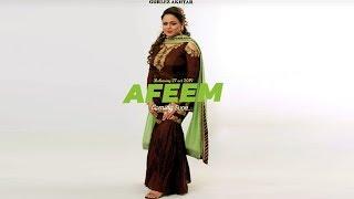Afeem | Gurlej Akhter | Gurmeet Mehmi | Bloody Beat | New song | Dainik Savera