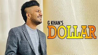 Dollar | G Khan | Fateh Shergill | Gold Boy | New Song | Dainik Savera