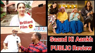 Saand Ki Aankh Movie Public Review For First Day First Show