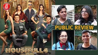 Housefull 4 Public Review | Akshay Kumar | Riteish Deshmukh | Kriti Sanon | First Day First Show