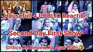 Housefull 4 Public Review And Reaction Second Day First Show At Gaiety Galaxy Theatre Mumbai