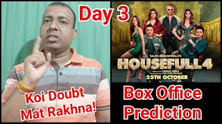 Housefull 4 Box Office Prediction Day 3