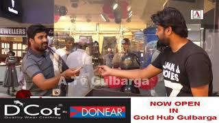 D Cot Quality Wear Clothing Ki Opening Ceremony Gold Hub Gulbarga Mein A.Tv News 27-10-2019