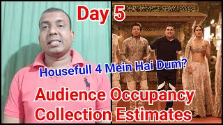 Housefull 4 Audience Occupancy And Collection Estimates Day 5