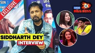 Siddharth Dey Exclusive Interview After Eviction | Bigg Boss 13 Weekend Ka Vaar