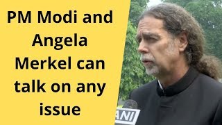 PM Modi and Angela Merkel can talk on any issue: German Envoy on Kashmir issue