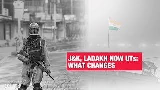 As J&K and Ladakh become Union Territories, here is what changes | Economic Times