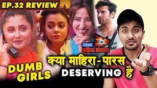 Devoleena And Rashmi DUMB Game | Are Paras And Mahira Deserving TOP 2? | Bigg Boss 13 Ep. 32 Review