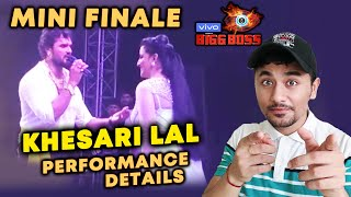 Khesari Lal Yadav PERFORMANCE Details | Wild Card Entry | MINI FINALE | Bigg Boss 13 Update