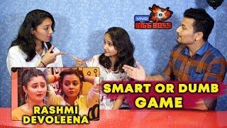 Rashmi And Devoleena SMART Or DUMB Game | Bigg Charcha | Bigg Boss 13