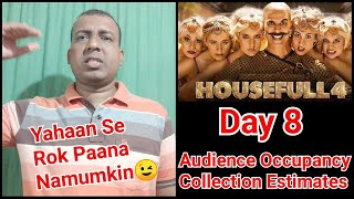 Housefull 4 Audience Occupancy And Collection Estimates Day 8