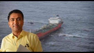 CM Says Work On Stranded Naphtha-Contained Vessel Will Commence On Saturday