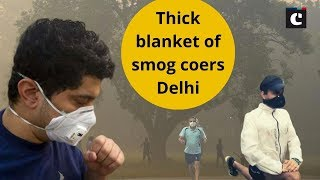 Thick blanket of smog covers Delhi, air quality dips to 'severe' category