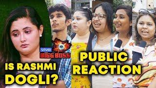 Is Rashmi Desai DOGLI?   PUBLIC REACTION   Bigg Boss 13