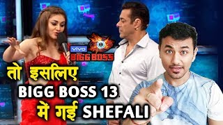 Shefali Zariwala REVEALS Why She Is In Bigg Boss 13 | Latest Update