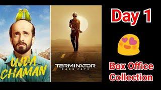 Ujda Chaman Vs Terminator Dark Fate Box Office Collection Day 1