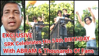 Shah Rukh Khan Celebrates His 54th Birthday With Thousands Of Fans Gathered At Mannat Bungalow