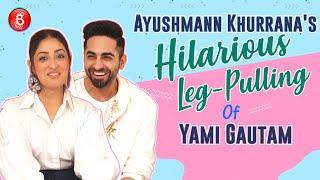 Ayushmann Khurrana's Hilarious Leg-Pulling Of Yami Gautam | Bala | Bhumi Pednekar