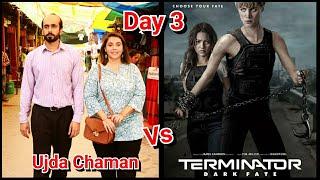 Ujda Chaman Vs Terminator Dark Fate Collection Till Day 3 In Trade