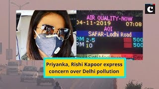 Priyanka, Rishi Kapoor express concern over Delhi pollution