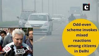 Odd-even scheme invokes mixed reactions among citizens in Delhi