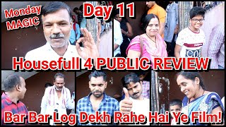Housefull 4 Public Review Day 11 In Mumbai's Gaiety Galaxy Theatre