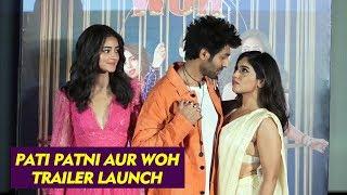 Pati Patni Aur Woh Trailer Launch | Full Video | Kartik Aaryan, Bhumi Pednekar, Ananya Pandey