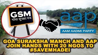 Goa Suraksha Manch And AAP Join Hands With 20 NGOs To #SaveMhadei