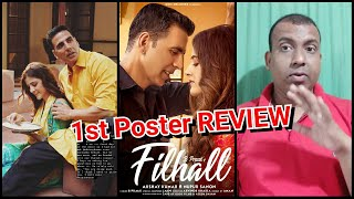 Akshay Kumar's 1st Ever Music Video FILHALL Song Poster Review