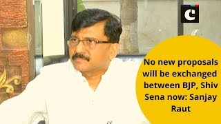 No new proposals will be exchanged between BJP, Shiv Sena now: Sanjay Raut