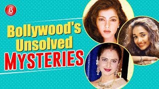 Bollywood's Unsolved Mysteries That Get Us Baffled Always