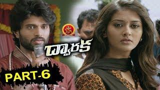 Dwaraka Telugu Full Movie Part 6 | Vijay Devarakonda, Pooja Jhaveri | Bhavani HD Movies