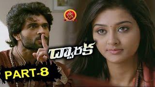 Dwaraka Telugu Full Movie Part 8 | Vijay Devarakonda, Pooja Jhaveri | Bhavani HD Movies