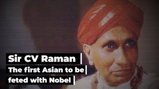 Nobel laureate CV Raman: Exemplary scientist, made India proud with the 'Raman Effect'