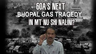 """""""Is Bhopal Gas Tragedy Going To Be Replicated In Goa With MT Nu Shi Nalini?"""" - Girish"""