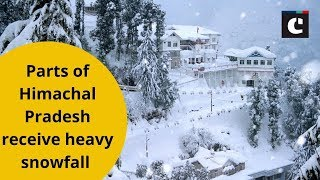 Parts of Himachal Pradesh receive heavy snowfall