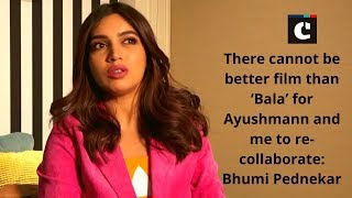 There cannot be better film than 'Bala' for Ayushmann and me to re-collaborate: Bhumi Pednekar