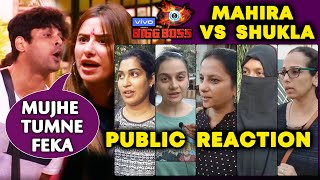 Mahira BLAMES Siddharth Shukla For Pushing Her | PUBLIC REACTION | Bigg Boss 13