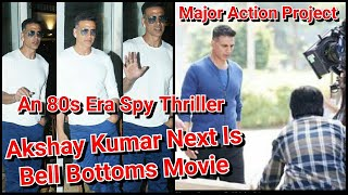 Akshay Kumar To Play A Special Agent In Spy Thriller Film Bell Bottoms!