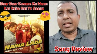 Naina Lade Song Review From Dabangg 3 Movie