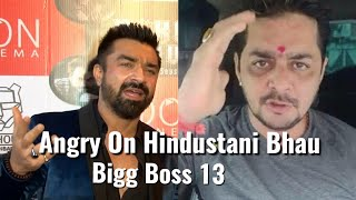 Ajaz Khan Angry On Hindustani Bhau For Attacking Women - Bigg Boss 13
