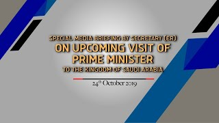 Special Briefing by Secretary (ER) on upcoming visit of PM to the Kingdom of Saudi Arabia