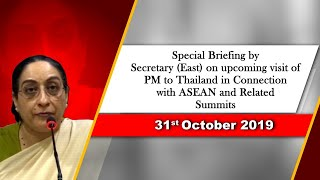 Special Briefing by Secretary (East) on upcoming visit of Prime Minister to Thailand