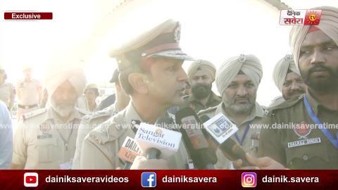 Exclusive: Dera Baba Nanak पहुंचे DGP Dinker Gupta ने Police का बढ़ाया हौसला
