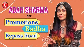 Adah Sharmas STRONG Take On Movie Promotions Bypass Road & Her Favourite Radha