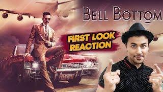 BELL BOTTOM First Look Reaction | Review | Akshay Kumar